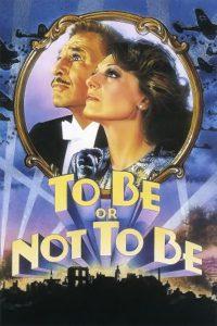 """ภาพยนตร์ """"To Be or Not To Be"""""""